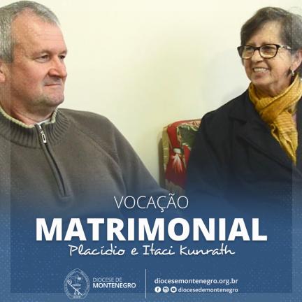 Vocação Matrimonial: Placídio e Itaci Kunrath
