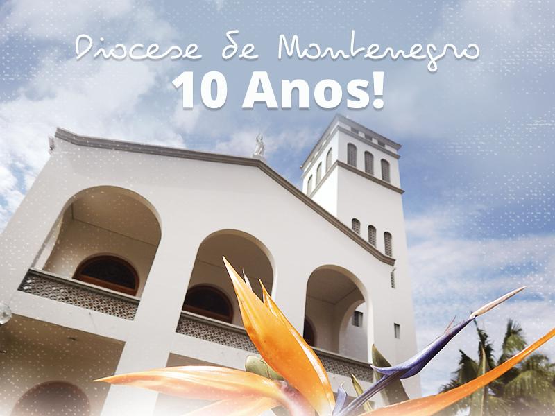 Artigo: Diocese de Montenegro: 10 anos de caminhada