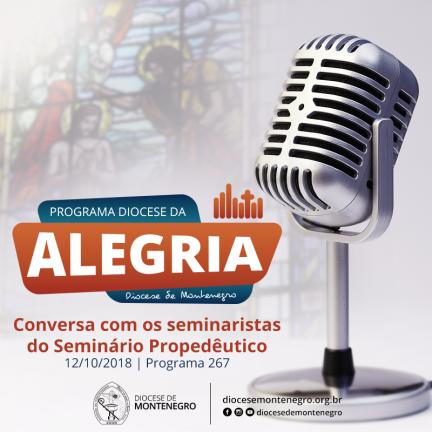 Programa Diocese da Alegria 267: Seminário Propedêutico