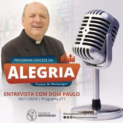 Programa Diocese da Alegria 271: Dom Paulo De Conto