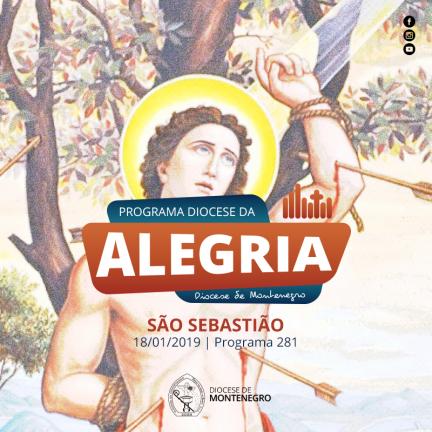 Programa Diocese da Alegria 281: São Sebastião