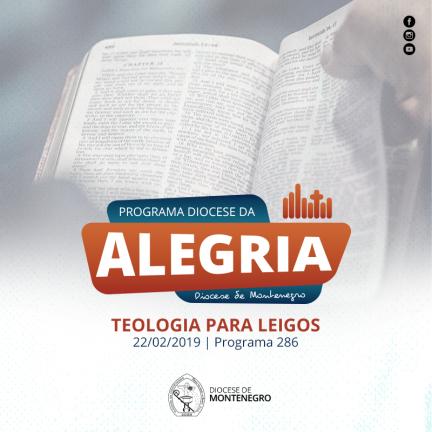 Programa Diocese da Alegria 286: Teologia para Leigos