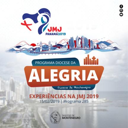 Programa Diocese da Alegria 285: Experiências na JMJ 2019