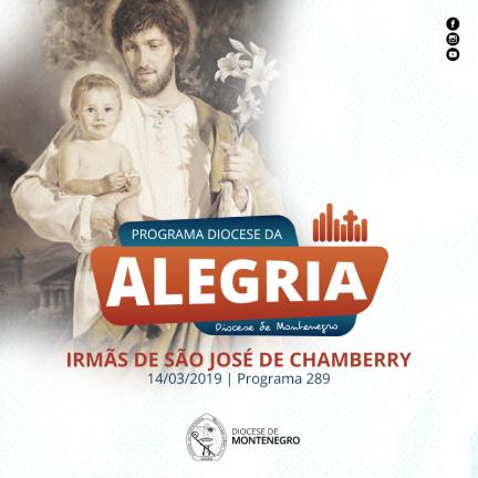 Programa Diocese da Alegria 289: Irmãs de São José de Chamberry