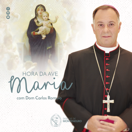 Hora da Ave Maria – 02/11/2019