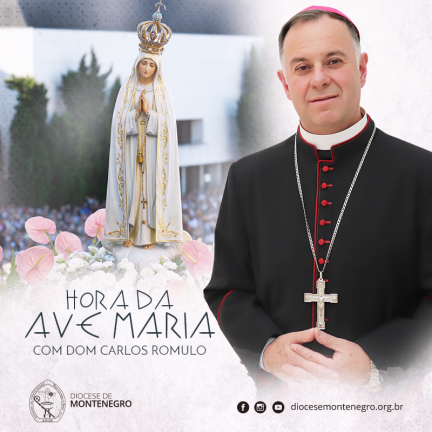 Hora da Ave Maria – 07/03/2020