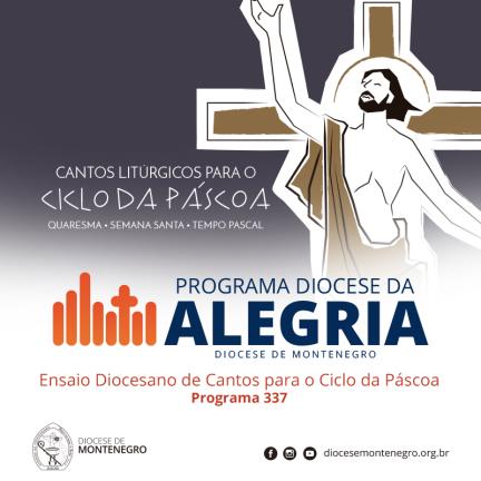 Programa Diocese da Alegria 337: Ensaio Diocesano de Cantos