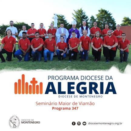 Programa Diocese da Alegria 347: Seminário Maior de Viamão
