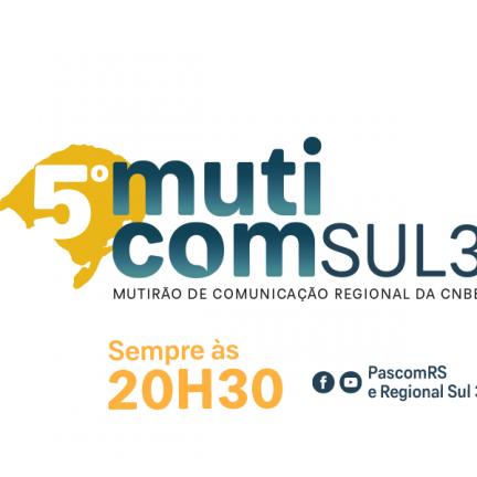 Muticom RS: Pascom do Rio Grande do Sul promove Mutirão da Comunicação