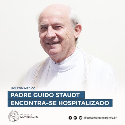 Boletim médico:  Diocese de Montenegro em comunhão de oração com Pe. Guido