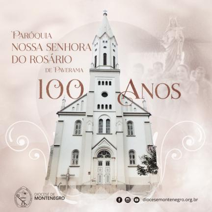 Paverama: Paróquia Nª Sª do Rosário celebra 100 anos