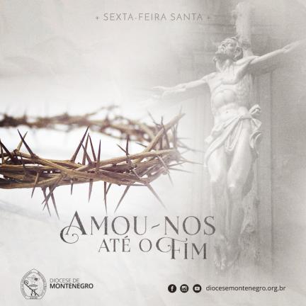 Dom Carlos   Mensagem Sexta feira Santa