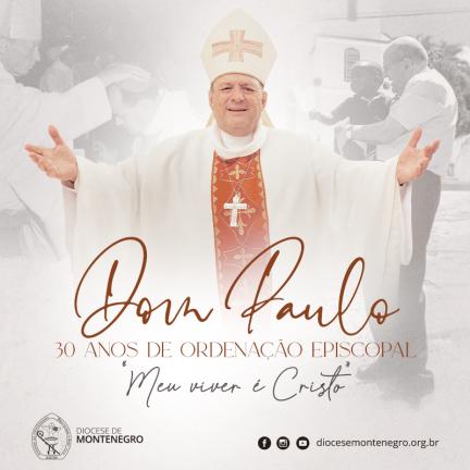 Diocese: Dom Paulo celebra 30 anos de ordenação episcopal