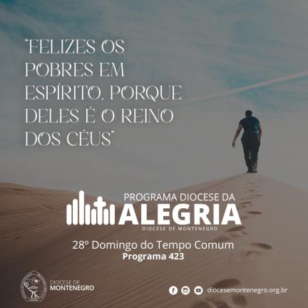 Programa Diocese da Alegria 423: 28º Domingo do Tempo Comum